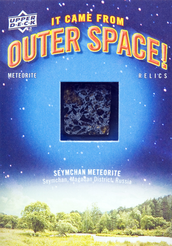 2012-Goodwin-Champions-It-Came-From-Outer-Space-Seymchan-Meteorite