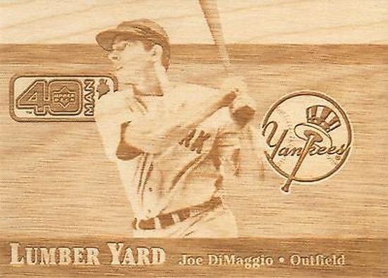 Upper-Deck-25th-Anniversary-Collector-Memories-2002-Lumberyard-Wood-Joe-DiMaggio