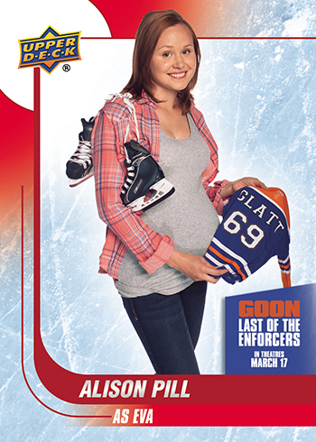 2017-Upper-Deck-Goon-Last-of-the-Enforcers-Trading-Cards-Marc-Alison-Pill-as-Eva