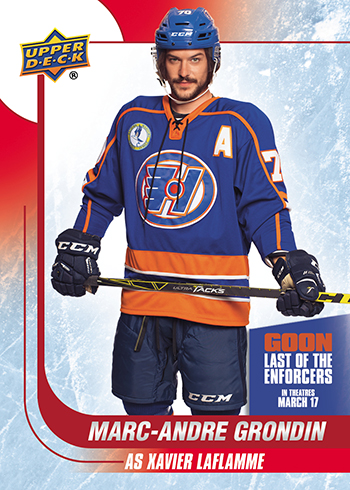 2017-Upper-Deck-Goon-Last-of-the-Enforcers-Trading-Cards-Marc-Andre-Grondin-as-Xavier-LaFlamme