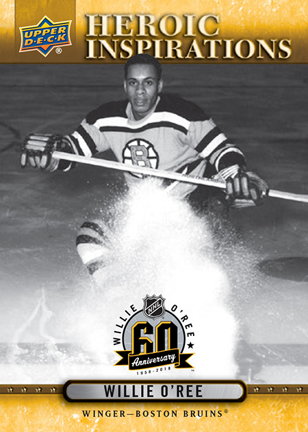 2018-Upper-Deck-Heroic-Inspiration-Willie-ORee-Boston-Bruins-60-Year-Anniversary-Front